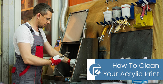 How To Clean Your Acrylic Print