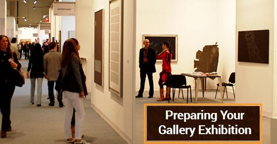 Preparing Your Gallery Exhibition
