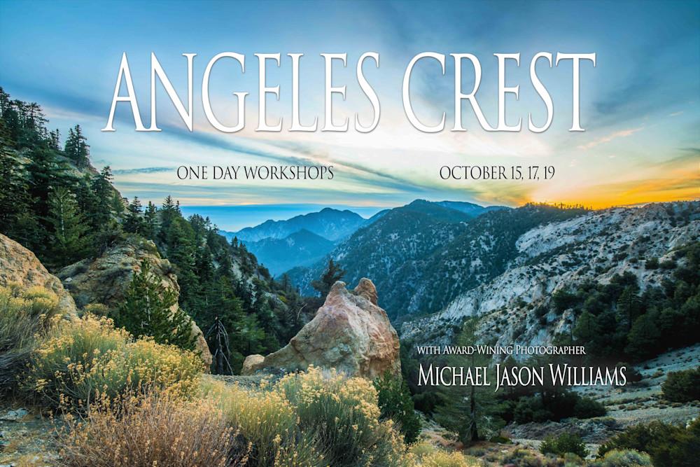 Angeles Crest Workshop