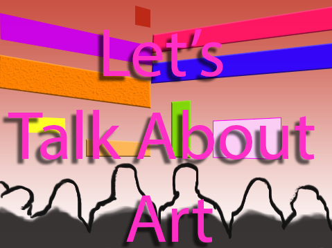 Let's Talk Art