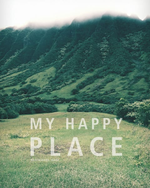 Lifestyle Prints | My Happy Place, Hawaii