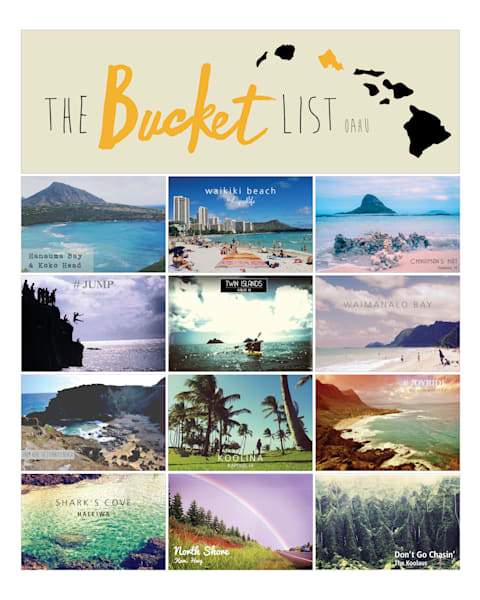 Lifestyle Prints | The Bucket List, Oahu, Hawaii