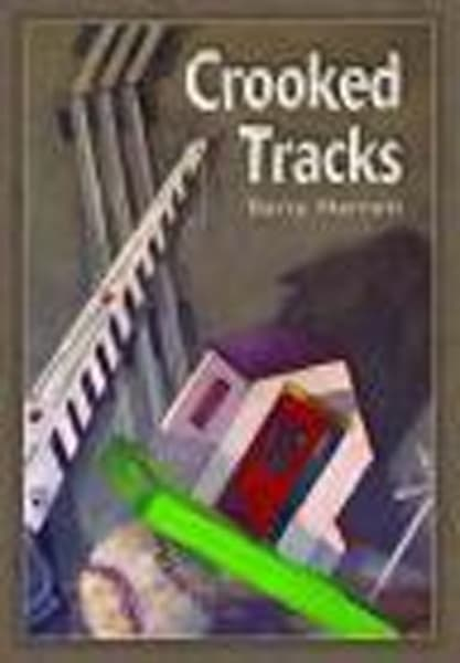 Crooked Tracks by Barry Nemett