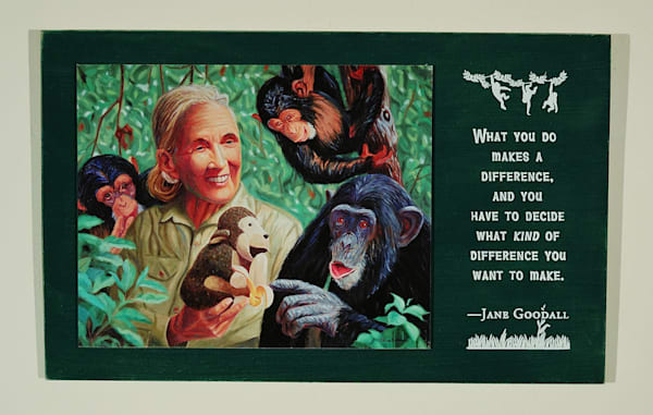 Jane Goodal print with quote