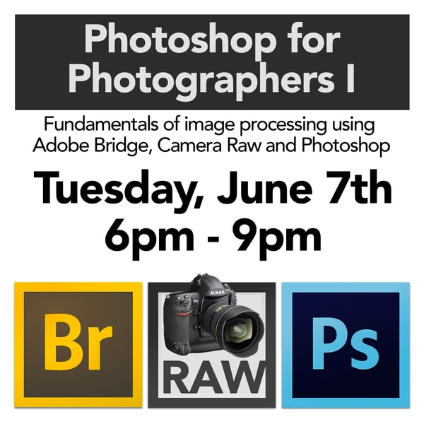 June 7th Photoshop for Photographers 1