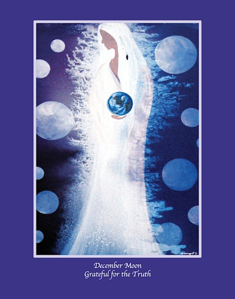 """Grandmother Moon Teachings - December Moon """"Grateful for the Truth"""" by Wabimeguil"""