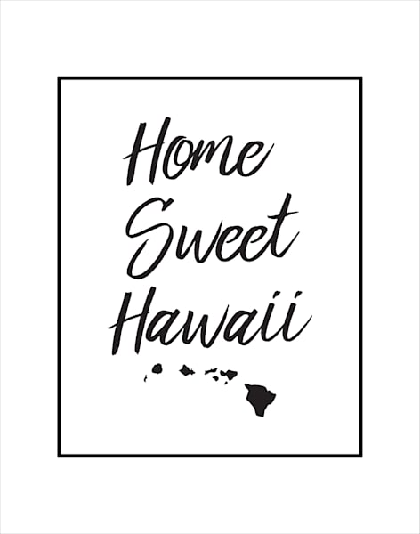 Matted Prints   Home Sweet Hawaii