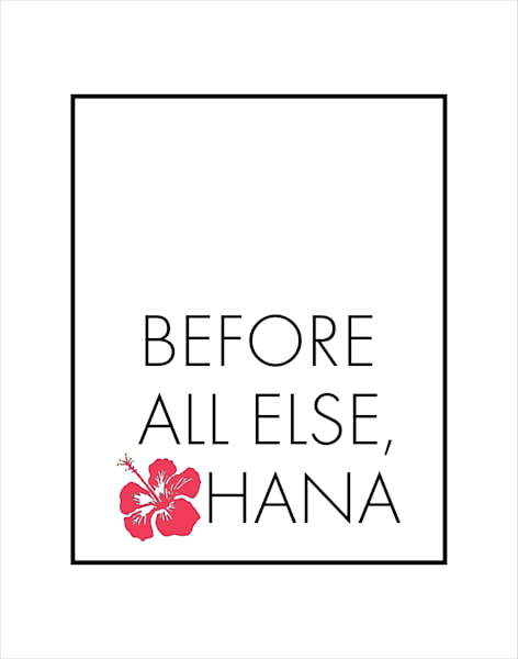 Matted Prints | Before All Else, Ohana