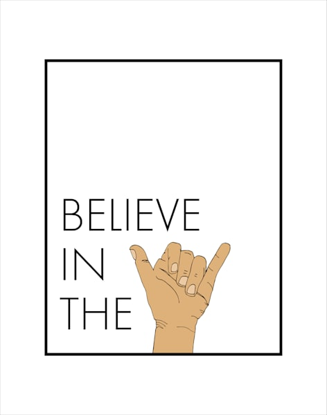 Matted Prints | Believe in the Shaka