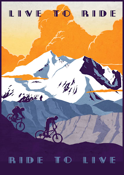 Retro styled mountain bike travel poster and slogan, motivational poster, travel poster, mountain biking, mountain biker, cycling art, retro cycling, mountain landscape art, extreme sports