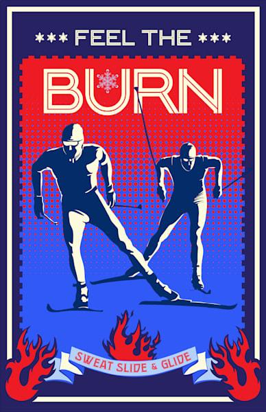 Motivational Inspired Feel the Burn Nordic Ski original blue red slogan art by Sassan Filsoof