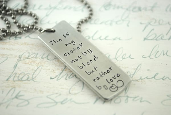 She is My Sister, Not By Blood but Rather By Love Necklace