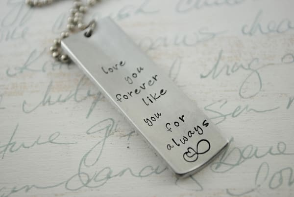 Love You Forever, Like You For Always Hand Stamped Personalized Necklace