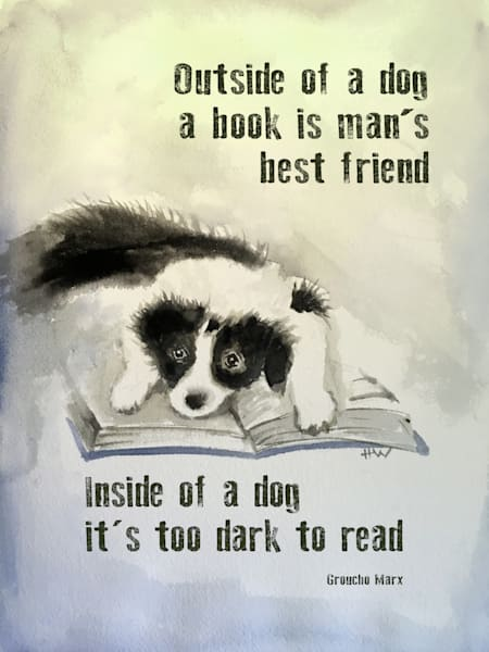 Groucho Marx quote about books, dogs, reading