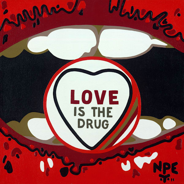 Love is the Drug - Original
