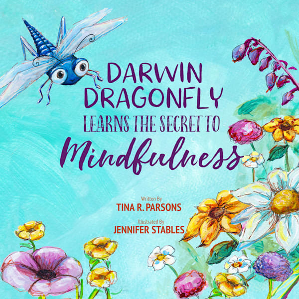 Darwin the Dragonfly | Mindfulness Book for Children