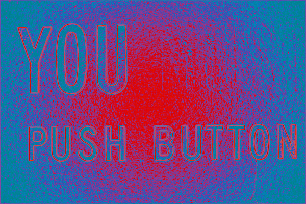 You Push Button