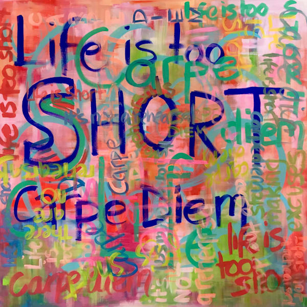 Life is Short Fine Art Print by Steph Fonteyn
