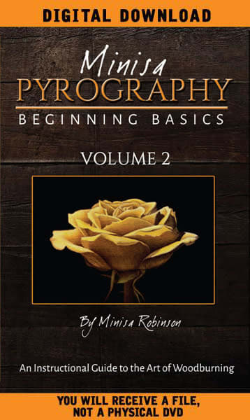 DIGITAL DOWNLOAD: Beginning Basics of Woodburning Volume 2