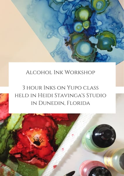 alcohol ink workshops, ink on yupo paper, Heidi Stavinga Studio, create your own stunning works of art.