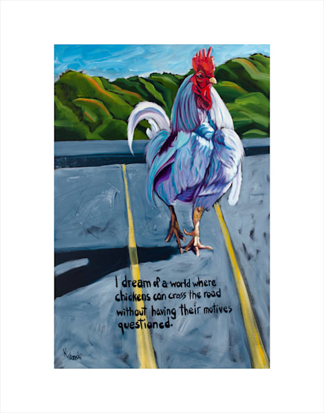 12x16 Don't Ask Chicken On Paper | HFA print gallery