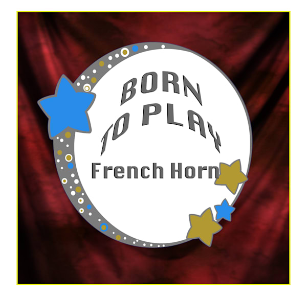 French Horn Poster 2487.41 Born To Play