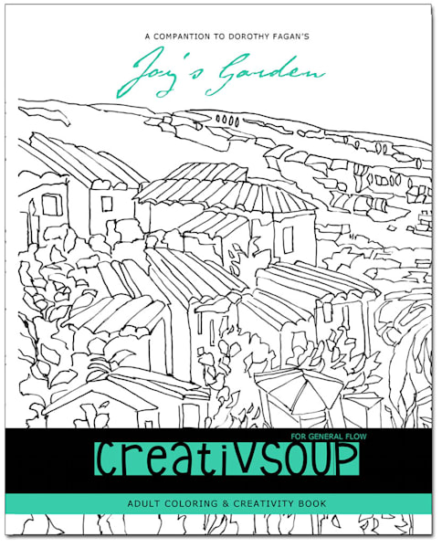 CreativSOUP Adult Coloring & Creativity Enhancement Book by Dorothy Fagan