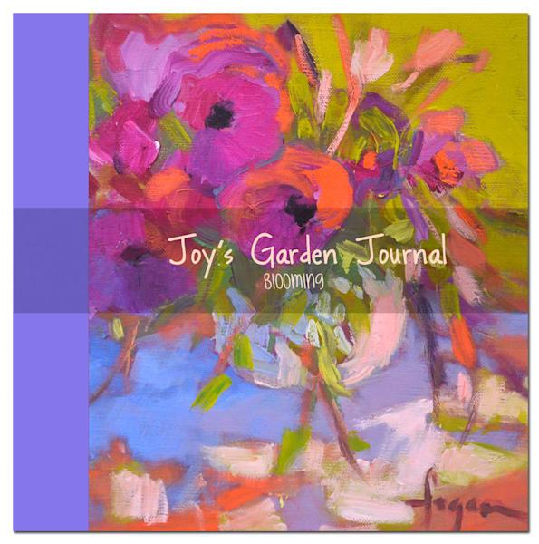 Beautiful Journals, Blooming Art Journal Joy's Garden by Dorothy Fagan