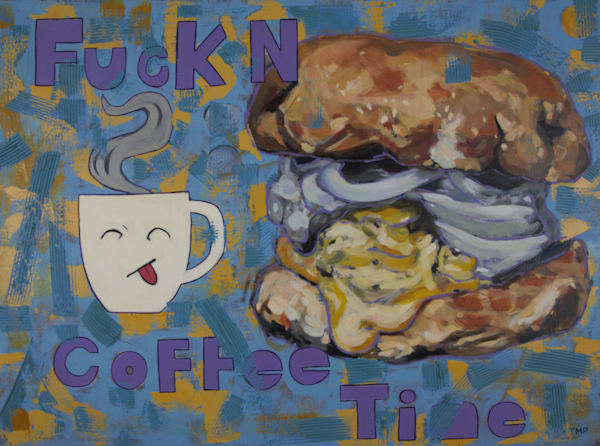 Matt Pierson Artworks | Fuck N Coffee Time
