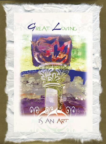 Cc2. Great Loving Is An Art | Big Vision Art + Design
