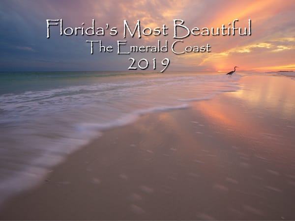 2019 Calendar of the Emerald Coast of Florida and the Navarre Beach Area