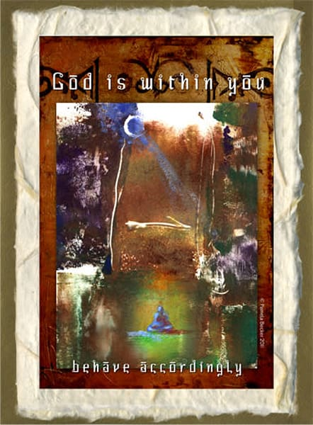 CC25. God is Within You- Behave Accordingly