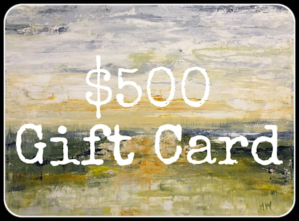 $500 Gift Card | Holly Whiting Art