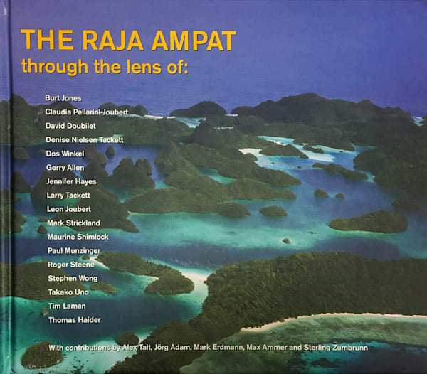 The Raja Ampat Through the Lens of: Tim Laman