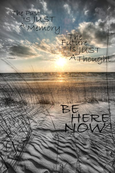 The Past Just A Memory...Be Here Now Photography Art | Robert Jones Photography