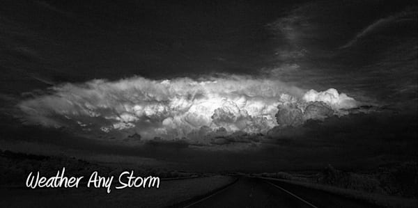 Weather Any Storm   B&W Photography Art by robertjonesphotography.com