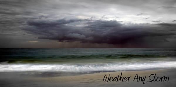 Weather Any Storm Photography Art | Robert Jones Photography