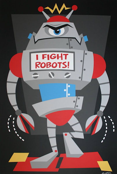 """I Fight Robots 3"" Original Painting"