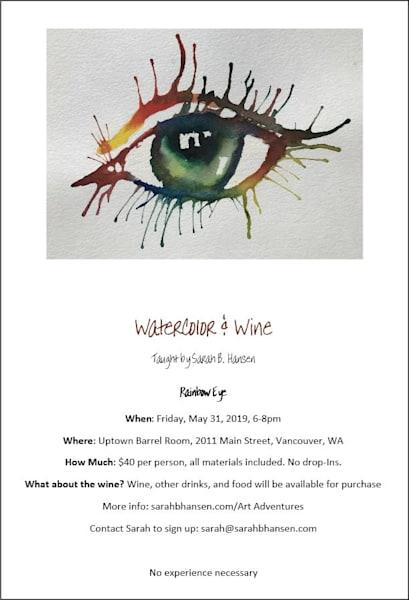 Watercolor and Wine - Rainbow Eye Paint Night by Sarah B Hansen