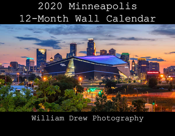 2020 Minneapolis Wall Calendar - Free Shipping | William Drew Photography
