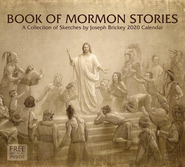 2020 Joseph Brickey Calendar- Book of Mormon Stories