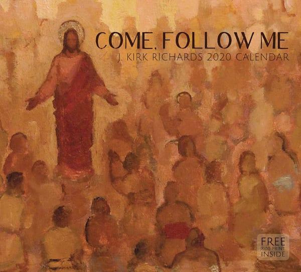 2020 J. Kirk Richards Calendar- Come, Follow Me