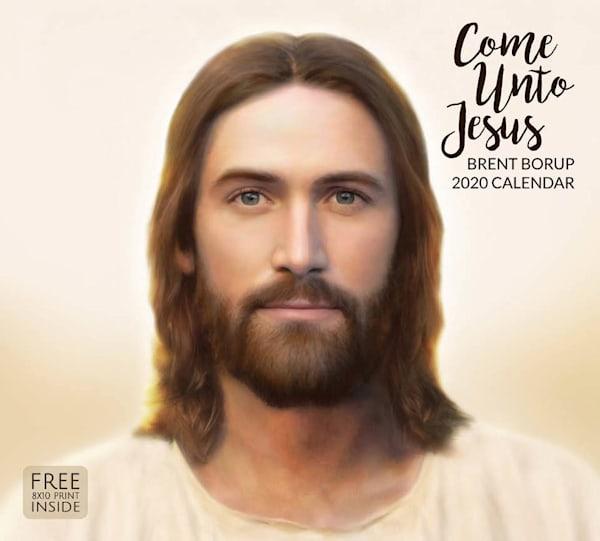 2020 Brent Borup Calendar- Come Unto Jesus