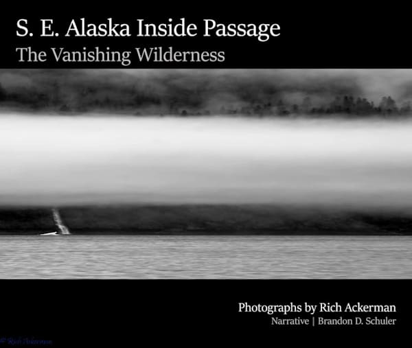 S.E. Alaska's Inside Passage | The Vanishing WIlderness