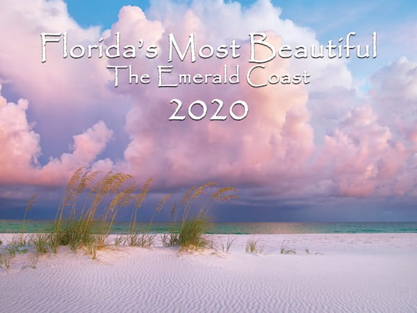 2020 Calendar of the Emerald Coast of Florida and the Navarre Beach Area | Waldorff Photography