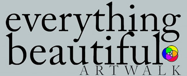 Everything Beautiful Art Walk April