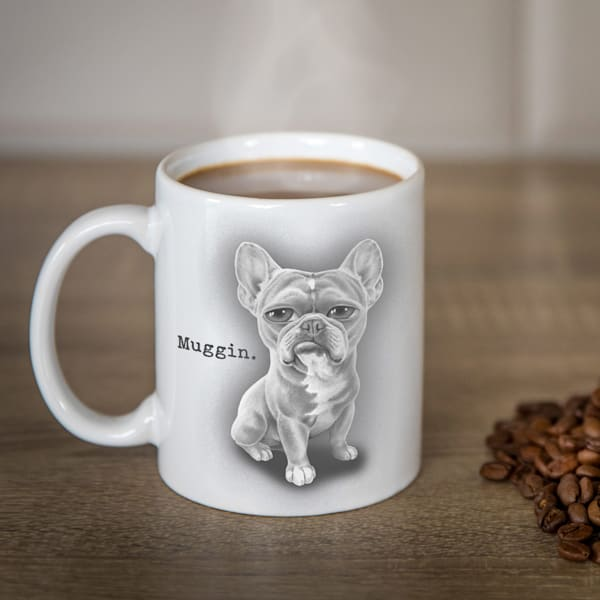 "Coffee Mug - ""Muggin"" Frenchie"