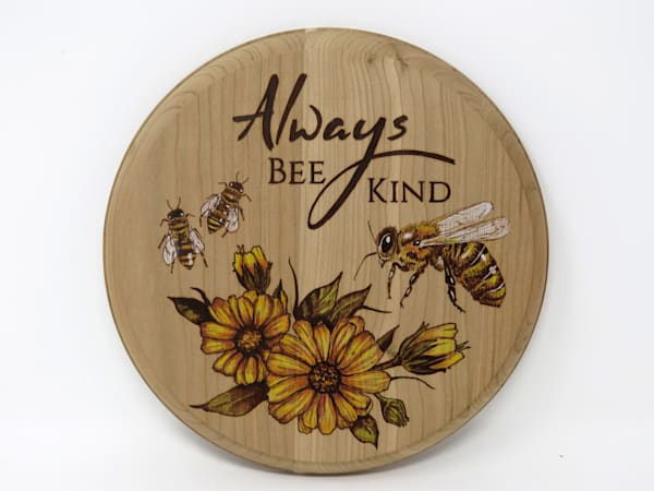 Always Bee Kind (Original Woodburning)