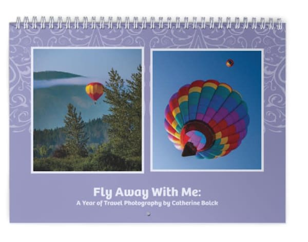 2020 Classic Calendar - Fly Away With Me! A Year of Travel Photography