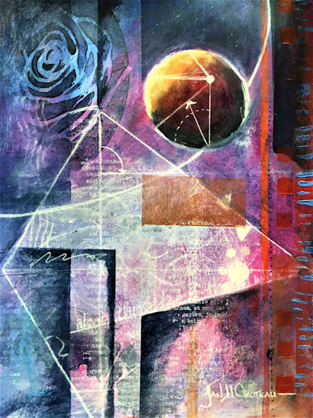 Time And Space Art | Jan H Croteau  Art